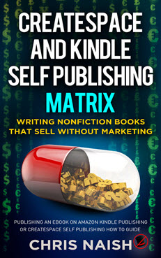 CreateSpace and Kindle Self Publishing Matrix