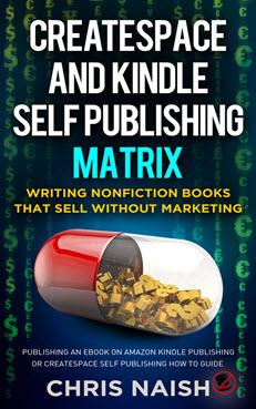 CreateSpace and Kindle Self Publishing Matrix