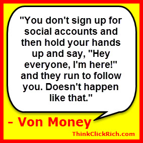 Von Money Quote on Social Networking